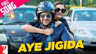 Nonton Aye Jigida   Full Song   Bewakoofiyaan   Ayushmann Khurrana   Sonam Kapoor   Vishal Dadlani Film Subtitle Indonesia Streaming Movie Download