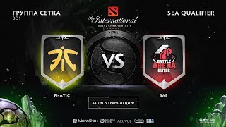 Fnatic vs BAE, The International SEA QL [Mila]