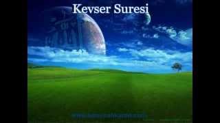 Kevser Suresi - Konuşan Kuran-ı Kerim-108 (Arapça - Türkçe)