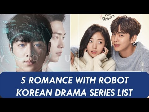 5 Romance with Robot Korean Drama List