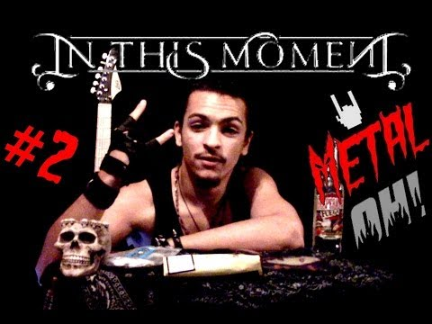 Metal Oh! - #2 IN THIS MOMENT