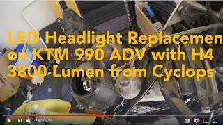 9. LED Headlight Replacement on KTM 990 ADVenture with H4 LED from Cyclops