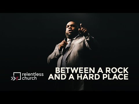 Between A Rock And A Hard Place | Pastor John Gray
