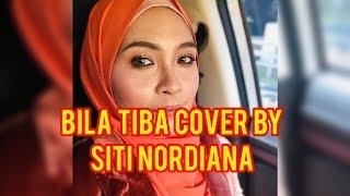 Video Bila tiba cover by siti nordiana MP3, 3GP, MP4, WEBM, AVI, FLV Januari 2019