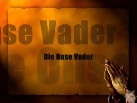 Die Onse Vader