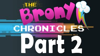 Nonton The Brony Chronicles   A Documentary On My Little Pony And Bronies  Part 2  Film Subtitle Indonesia Streaming Movie Download