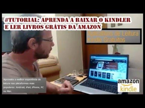 #Tutorial: Aprenda a baixar o kindler e ler livros grátis da Amazon