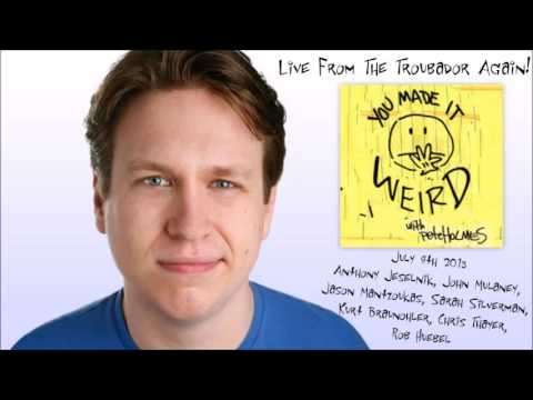 Anthony Jeselnik - You Made It Weird - Live From The Troubador Again - 7/8/2013