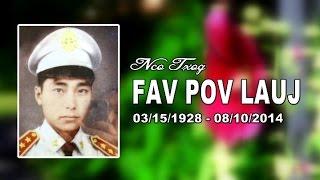 Suab Hmong News:  Kev Nco Txog FAV POV LAUJ  :  03/15/1928 - 08/10/2014
