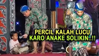 Video CAK PERCIL KALAH LUCU KARO ANAK E SOLIKIN MP3, 3GP, MP4, WEBM, AVI, FLV September 2018
