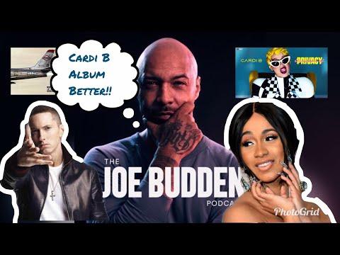 Joe Budden: Cardi B album is BETTER than Eminem Kamikaze!!