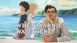 When Marnie Was There // Anime Review