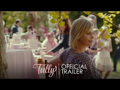 The First Trailer for Tully