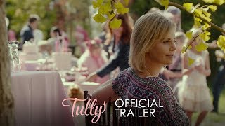 TULLY - Official Trailer [HD] - In Theaters May 4