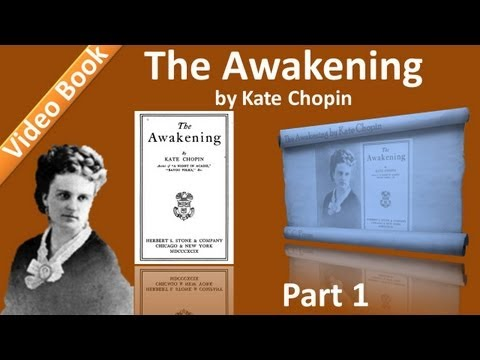 Awakening - Classic Literature VideoBook with synchronized text, interactive transcript, and closed captions in multiple languages. Audio courtesy of Librivox. Read by E...