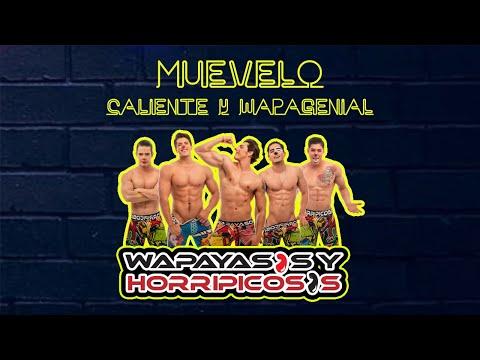 Muévelo Caliente y Wapagenial Video Oficial HD Wapayasos Y Horripicosos