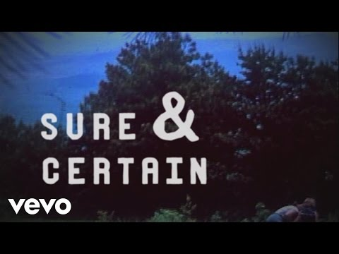 Sure and Certain (Lyric Video)