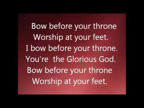"""GLORIOUS GOD, I BOW BEFORE YOUR THRONE- Lyrics By Elijah Oyelade"""