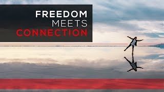 Day 68 - Freedom Meets Connection