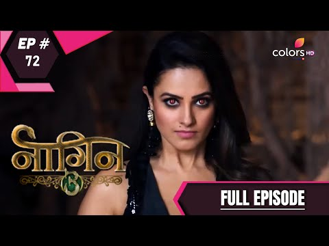 Naagin 3   Full Episode 72   With English Subtitles