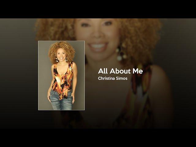 Christina Simos - All About Me