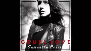 Samantha Preis performing Cruel Love