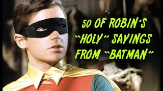 """This guy's religion is very complicated. In this episode of Next of Ken, we're counting down 50 Of Robin's """"Holy"""" Sayings From """"Batman"""" (1966). Robin's alliteration game was pretty on point, we can't lie. Although the show only lasted a couple years, it has gained a massive cult following since then. From the costumes to the set designs to Adam West and Burt Ward's hammy acting, everything about the show screamed camp and we've never loved it more. One of the most memorable lines of dialogue on the show were Robin's signature """"holy"""" catchphrases and here's our tribute. RIP Adam West. :(Did we miss your favorite """"Holy"""" Saying from Robin? Let us know in the comments below! Please Subscribe to our channel for daily uploads! Like us on Facebook: https://www.facebook.com/NextofKen1.Follow us on Twitter:  https://twitter.com/nextofken1Next of Ken is a producer of reference online video content, covering all things entertainment including video games, movies, TV shows, trends, and more. We upload new videos daily with Top 10 lists, Origin stories, and more! Any audio/visual content that was used in the creation of this video are the sole property of their respective owners, production companies, distributors, and/or airing network(s), if applicable. Next of Ken claims no ownership to the footage used and has no affiliation with any of these production companies, distributors, or airing network(s).Musical Credit: """"Sneaky Snitch"""" - Kevin MacLoad"""