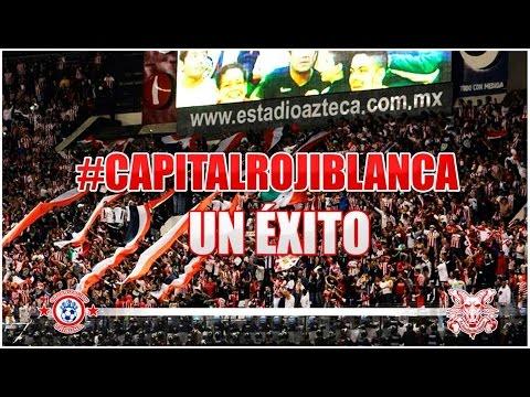 Capital Rojiblanca ¡un éxito! - Legión 1908 - Chivas Guadalajara