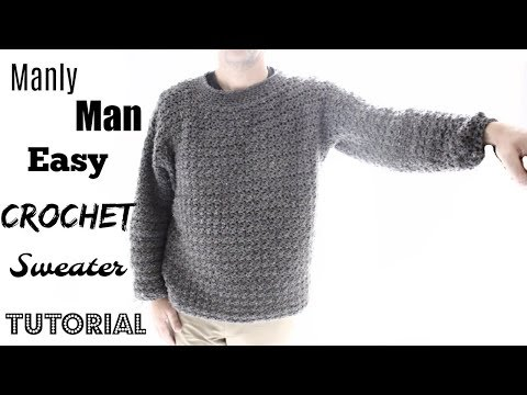 Manly Man's sweater Crochet Tutorial
