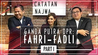 Video GANDA PUTRA DPR: FAHRI-FADLI (Part 1) MP3, 3GP, MP4, WEBM, AVI, FLV Maret 2018