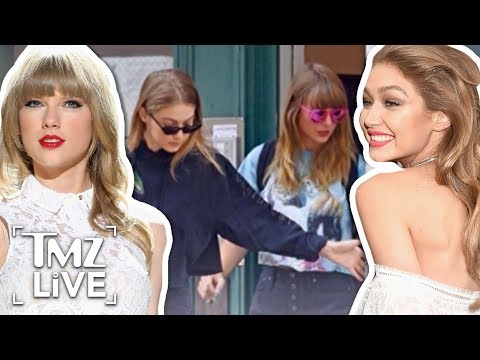 Taylor Swift & Gigi Hadid Back Together! | TMZ Live