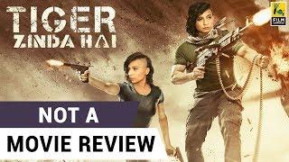 Video Tiger Zinda Hai | Not A Movie Review | Sucharita Tyagi MP3, 3GP, MP4, WEBM, AVI, FLV April 2019