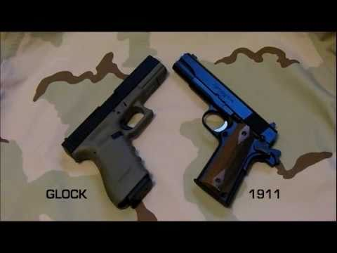 GLOCK VERSUS 1911 - WHICH DO YOU CHOOSE???