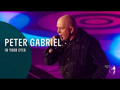 Peter Gabriel - In Your Eyes Back to Front