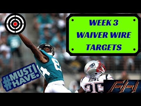 2018 Fantasy Football Advice  - Week 3 Top Waiver Wire Targets