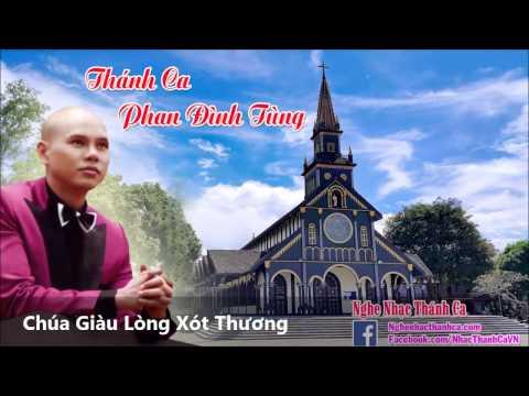 Chúa Giàu Lòng Xót Thương - Phan Đinh Tùng