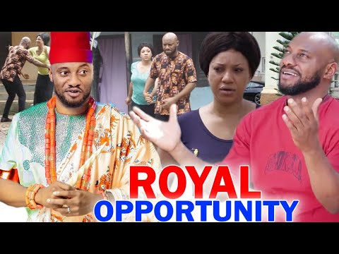 ROYAL OPPORTUNITY SEASON 1&2 - Yul Edochie 2020 Latest Nigerian Nollywood Movie Full HD