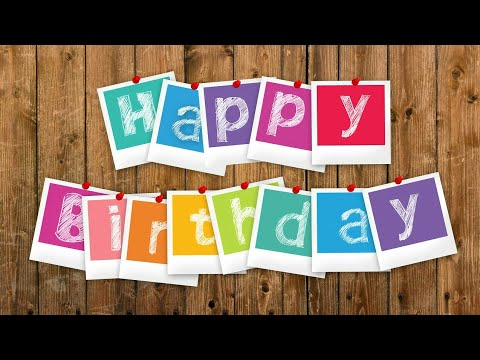 Happy birthday messages - Happy Birthday wish for friends whatsapp status video