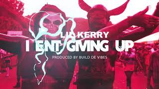 Video Lil Kerry - I Ent Giving Up - Market Square Riddim - (Grenada Soca 2018) MP3, 3GP, MP4, WEBM, AVI, FLV Maret 2019