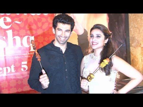 Aditya Roy Kapur & Parineeti Launch The  Trailer Of Movie Daawat e Ishq