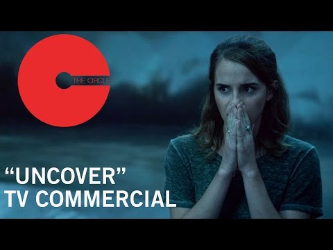 The Circle (TV Spot 'Uncover')