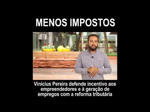 Vinícius Pereira: empreender é mais fácil com menos impostos