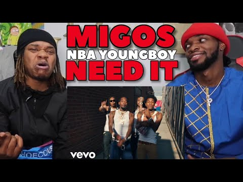 Migos - Need It ft. YoungBoy Never Broke Again (REACTION)