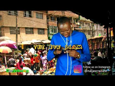 Naijas Craziest Comedy || THE BVN SCAM (Episode 213)