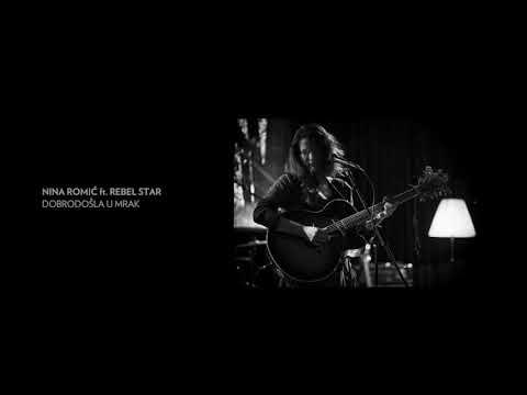 Nina Romić i Rebel Star predstavljaju 'Dobrodošla u mrak'