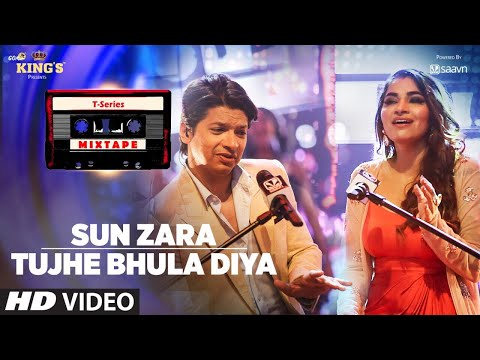 Sun Zara /tujhe Bhula Diya Song | T-Series Mixtape | Shaan | Shruti Pathak | Bhushan Kumar - Movie7.Online