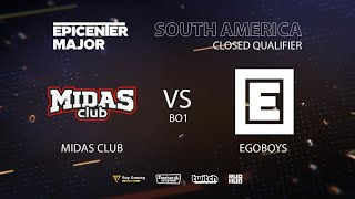 EgoBoys vs Midas Club, EPICENTER Major 2019 SA Closed Quals , bo1 [DotaBurger]