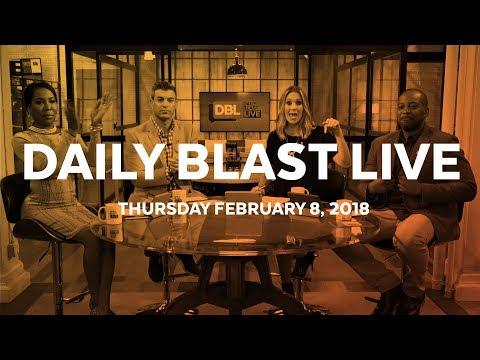 Daily Blast LIVE | Thursday February 8, 2018