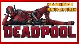 🔴 #Resumen: Deadpool en 5 minutos