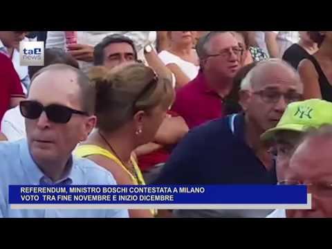 REFERENDUM: MINISTRO BOSCHI CONTESTATA A MILANO. VOTO A FINE NOVEMBRE